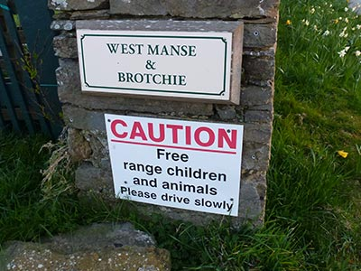 Watch out for Free Range Children and Animals